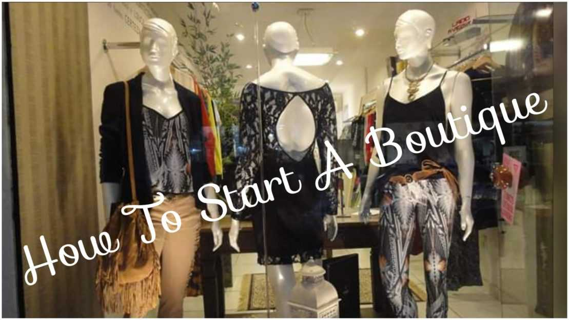 Photo of How To Start A Boutique [Step By Step Guide With Pictures]