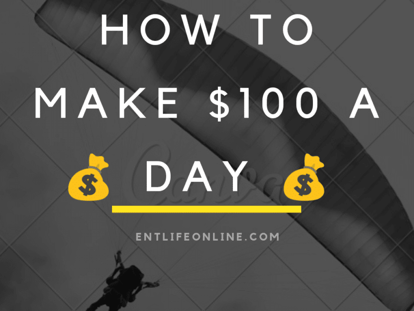 Photo of How To Make $100 A Day (Based on a true story)