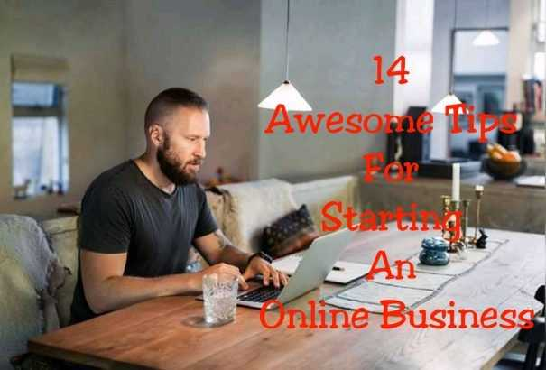 14 awesome tips for starting an online business