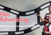 Photo of Film Advertising: Definition, Advantages And Disadvantages