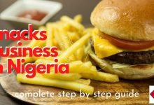 Photo of 7 Practical Guidelines To Start Snacks Business In Nigeria
