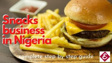 how to start snacks business in Nigeria