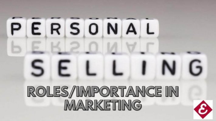 importance of personal selling to businesses